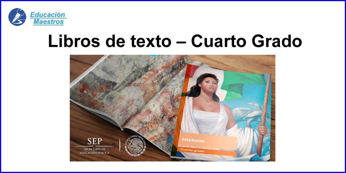 ▷ Libros de Cuarto Grado - Educación Primaria | Textos 2018-2019