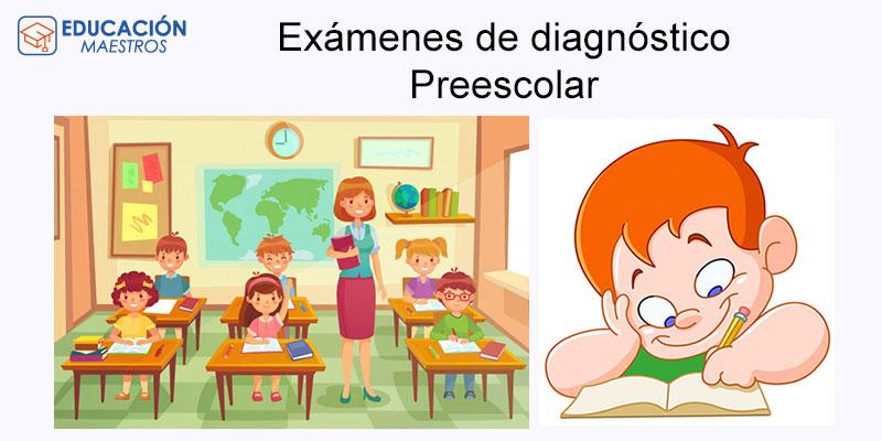 Exámenes de diagnóstico de Preescolar