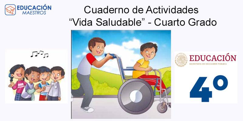 """Cuaderno de Actividades """"Vida Saludable"""" - Cuarto Grado"""